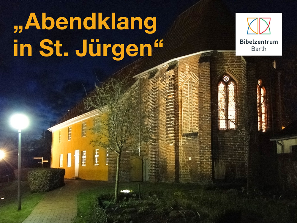 Bibelzentrum Barth - Abendklang in St. Jürgen